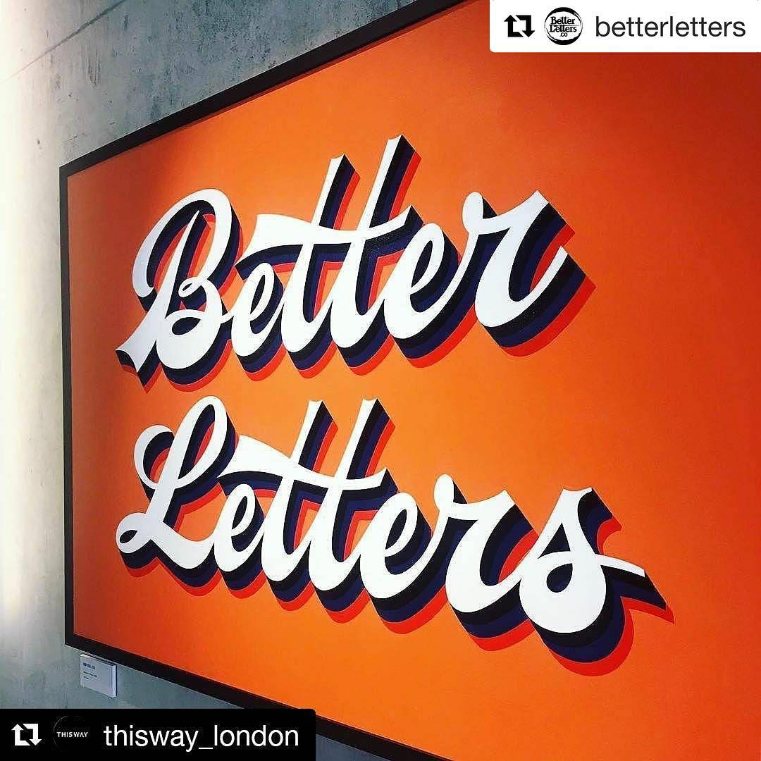Rerepost Get yourselves down to this! Repost betterletters getrepost hellip